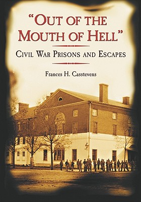 Out of the Mouth of Hell By Casstevens, Frances H.